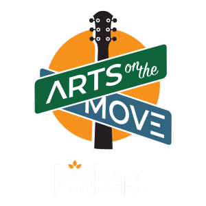 Arts on the Move Podcast
